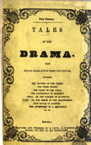 Tales of the Drama  being historical accounts of all the popular pieces of the day  no  1 12