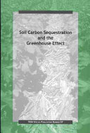 Soil Carbon Sequestration and the Greenhouse Effect