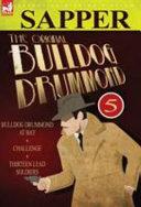 Read Online The Original Bulldog Drummond For Free