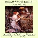 The Knight Of Gwynne (Complete) Pdf/ePub eBook
