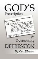 God's Prescription for Overcoming Depression