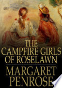 The Campfire Girls of Roselawn Book