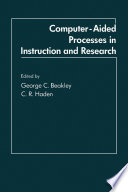 Computer-Aided Processes in Instruction and Research