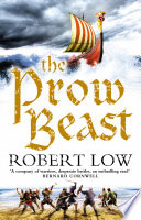 The Prow Beast (The Oathsworn Series, Book 4)