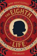The Eighth Life ebook