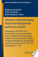 Advances in Manufacturing  Production Management and Process Control
