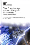 Fibre Bragg Gratings in Harsh and Space Environments