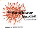 The Sunflower Garden Book