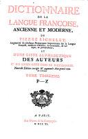 Dictionnaire De La Langue Françoise, Ancienne Et Moderne De Pierre Richelet