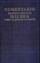 Comentario Exegetico y Explicativo de la Biblia