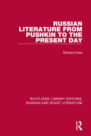 Russian Literature from Pushkin to the Present Day