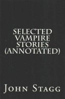 Selected Vampire Stories (Annotated)