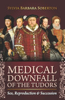 Medical Downfall of the Tudors