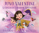 Juno Valentine and the Fantastic Fashion Adventure Pdf/ePub eBook