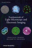 Fundamentals of Light Microscopy and Electronic Imaging Pdf/ePub eBook