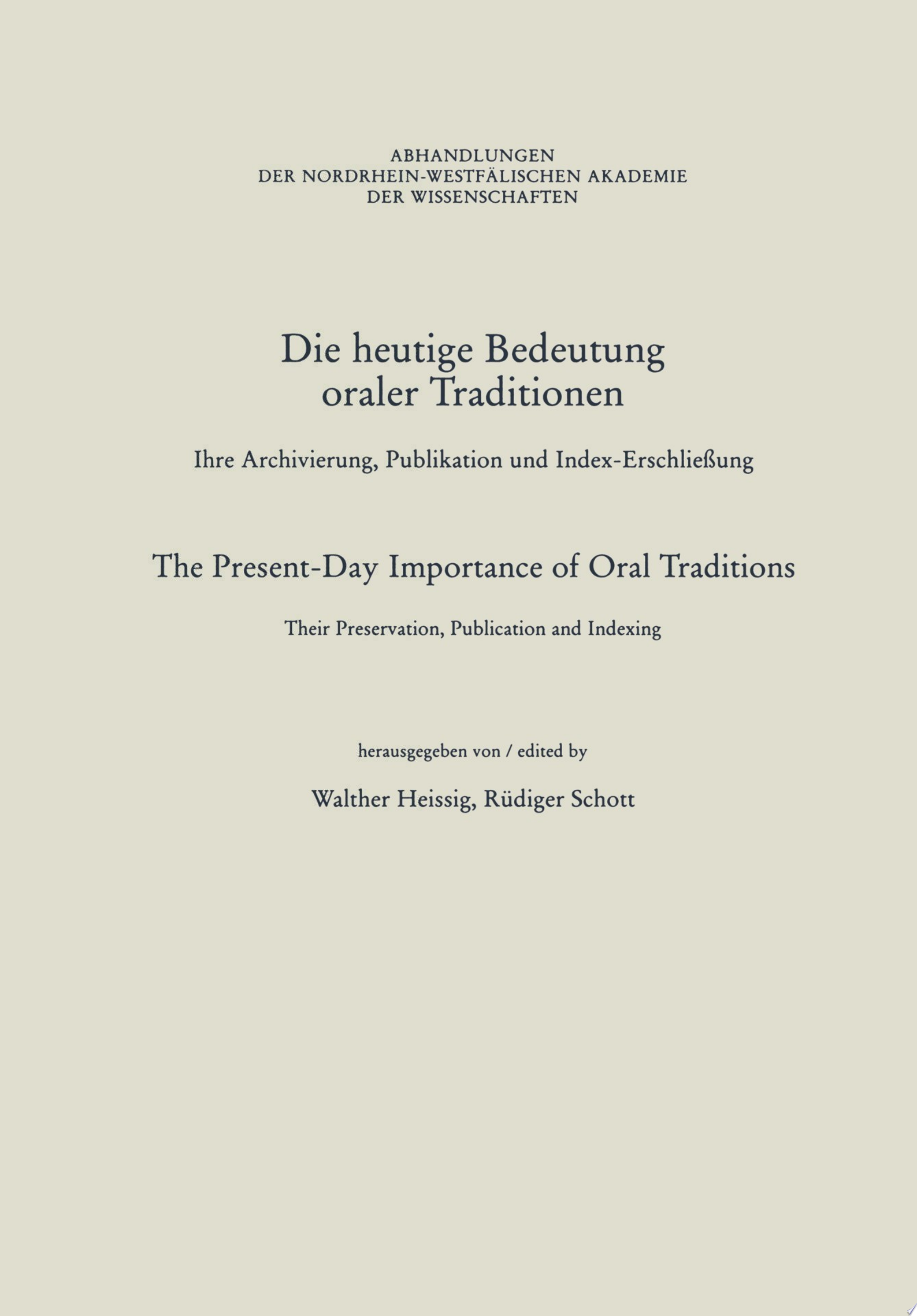 Die heutige Bedeutung oraler Traditionen   The Present Day Importance of Oral Traditions