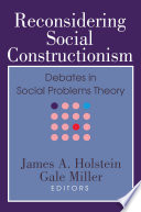 Reconsidering Social Constructionism  : Social Problems and Social Issues