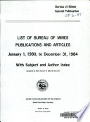List of Bureau of Mines Publications and Articles ... with Subject and Author Index