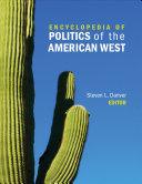 Encyclopedia of Politics of the American West