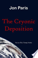 The Cryonic Deposition