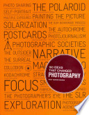 100 Ideas that Changed Photography