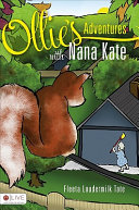 Ollie's Adventures with Nana Kate