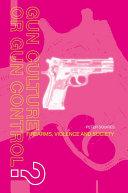 Gun Culture or Gun Control? Pdf/ePub eBook
