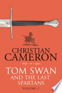Tom Swan and the Last Spartans  Part One