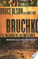 Bruchko Y El Milagro de Los Motilones