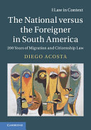 The National Versus the Foreigner in South America