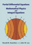 Partial Differential Equations of Mathematical Physics and Integral ...