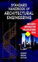 Standard Handbook of Architectural Engineering