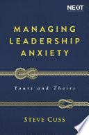 Managing Leadership Anxiety
