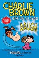 Charlie Brown   Here We Go Again