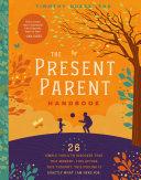 The Present Parent Handbook