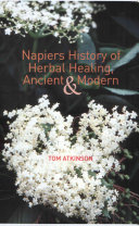 Napiers History of Herbal Healing  Ancient and Modern