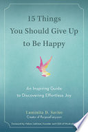 15 Things You Should Give Up to Be Happy Book