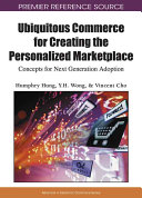 Ubiquitous Commerce for Creating the Personalized Marketplace