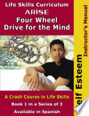 Life Skills Curriculum Arise Four Wheel Drive For The Mind
