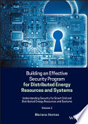 Building an Effective Security Program for Distributed Energy Resources and Systems