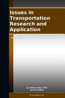 Issues in Transportation Research and Application: 2011 Edition [Pdf/ePub] eBook