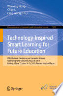 Technology Inspired Smart Learning for Future Education