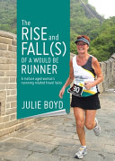 The Rise and Fall s  of a Would Be Runner