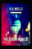 The Stolen Bacillus Annotated