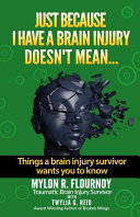 Just Because I Have a Brain Injury Doesn t Mean