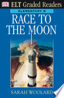 ELT Graded Reader Race To The Moon