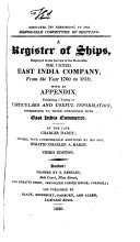 A Register of Ships  Employed in the Service of the Honorable the United East India Company  from the Year 1760 to 1819  with an Appendix