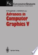 Advances in Computer Graphics V