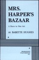 Mrs  Harper s Bazaar