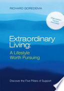 Extraordinary Living A Lifestyle Worth Pursuing
